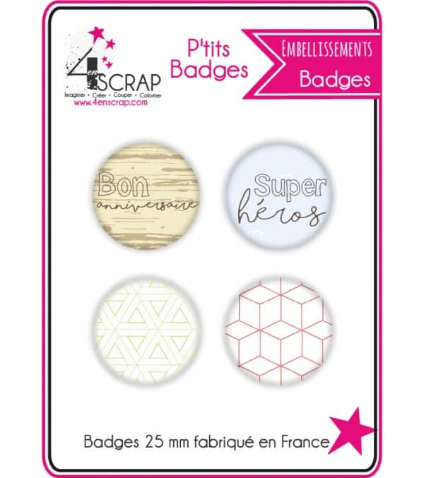 "Lot de 4 ptits badges ""Anniversaire"""