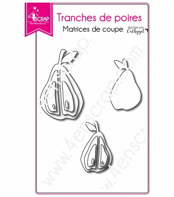 Matrice de coupe Scrapbooking Carterie fruit - Tranches de poires